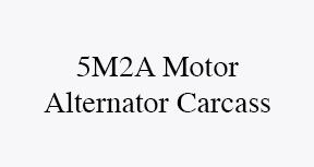 5m2a motor alternator carcass