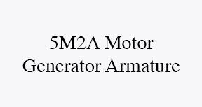 5m2a motor generator armature