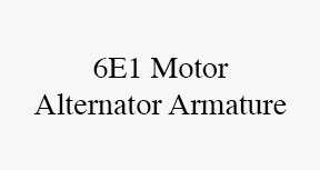 6E1 motor alternator armature