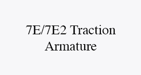 7E train motor Traction Armature