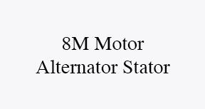 8m motor alternator stator